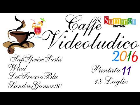 Caffè Videoludico 2016 - Puntata 11 - BRNNRMFLL