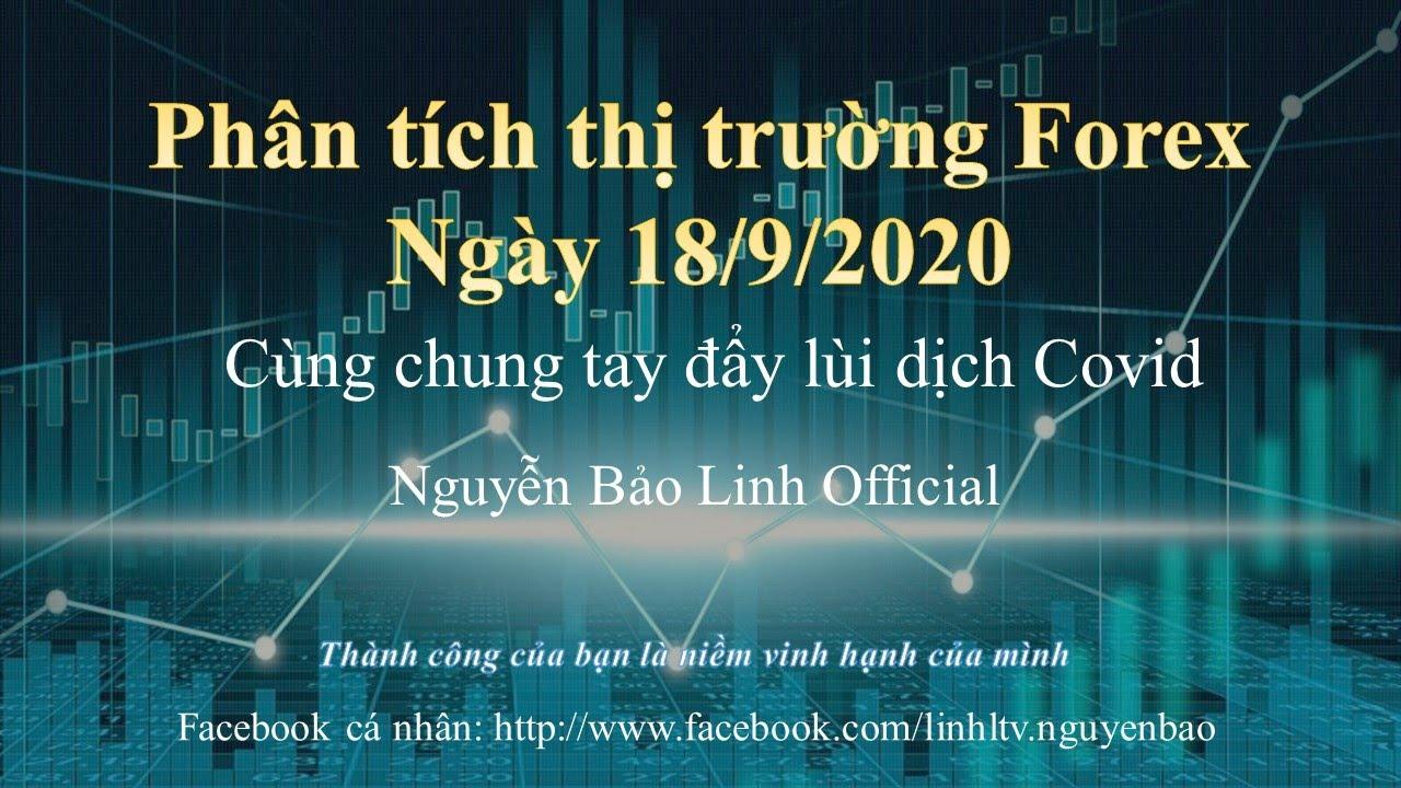 Phân tích thị trường forex ngày 18/9/2020 – Nguyễn Bảo Linh Official