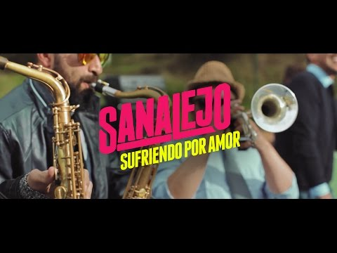 Sanalejo - Sufriendo Por Amor (Video Oficial)