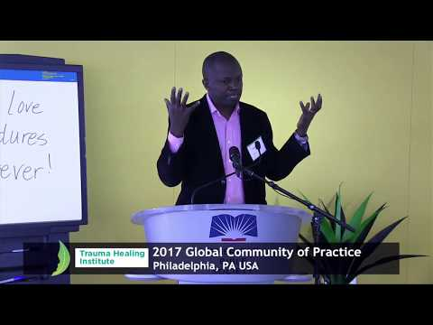 Trauma Healing Institute - 2017 Annual Community of Practice - Day 2 Session 2 (Edited Version)