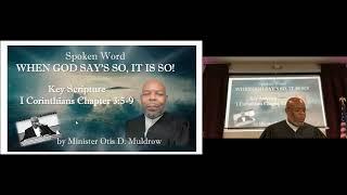 (8-29-21) When God Say's So, It Is So! - 1Corinthians 3:5-9, Guest, Min. Otis Muldrow via Zoom
