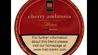 Tobacco Review : MacBaren (Cherry Ambrosia)