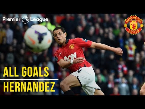 Javier 'Chicharito\' Hernandez | All the Premier League Goals | Manchester United | Mexico WC 2018