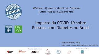 COVID-19 - Impacto sobre o Diabetes no Brasil por Dr. Mark Barone