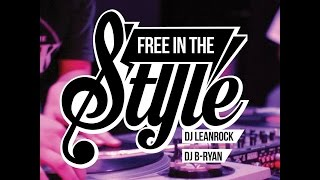 DJ Lean Rock x B-Ryan // Free In The Style Vol. 1 Mixtape // .stance
