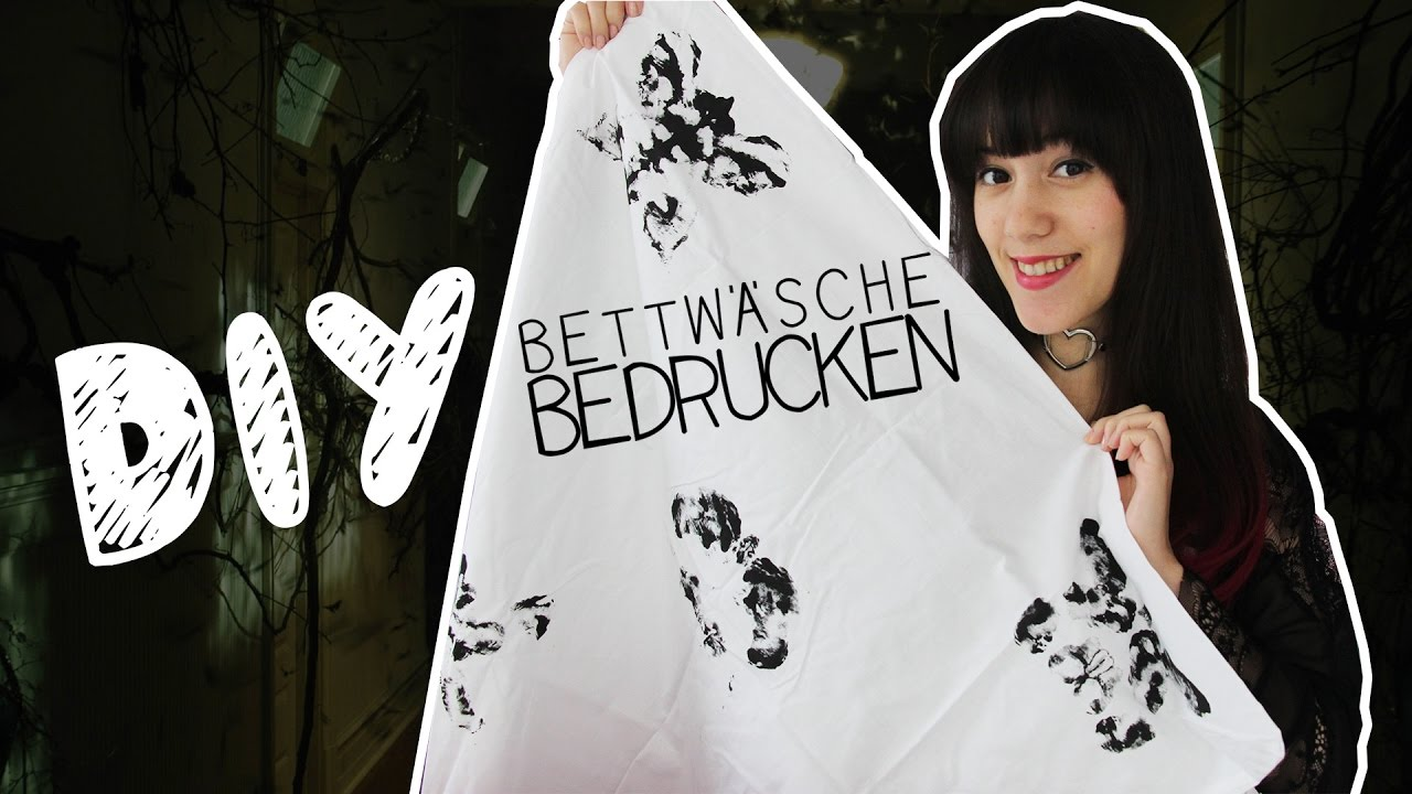 Diy Bettwäsche Bedrucken Youtube