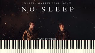 Martin Garrix ft. Bonn - No Sleep (Piano Tutorial + Sheets)