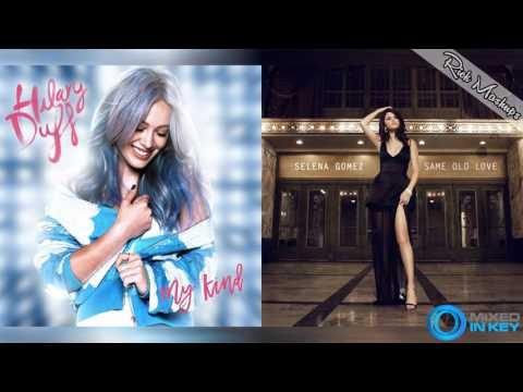 My Kind vs Same Old Love - Hilary Duff & Selena Gomez (Mashup)