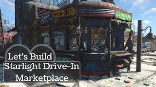 starlight drive in marketplace fallout 4 settlement building