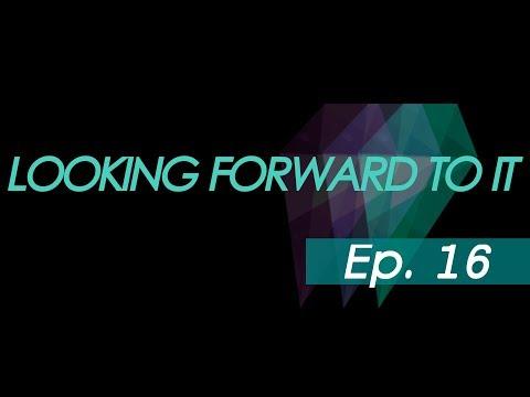 NovaCrystallis.com - Looking Forward To It (Episode 16) SEP 07 2016