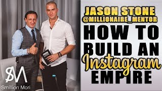 Jason Stone: How to become an Instagram millionaire