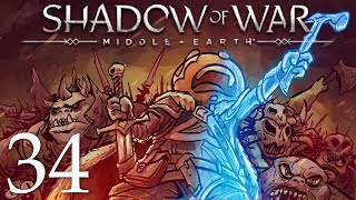 Middle Earth Shadow of War Gameplay Walkthrough Part 34: WHY THOUGH?!