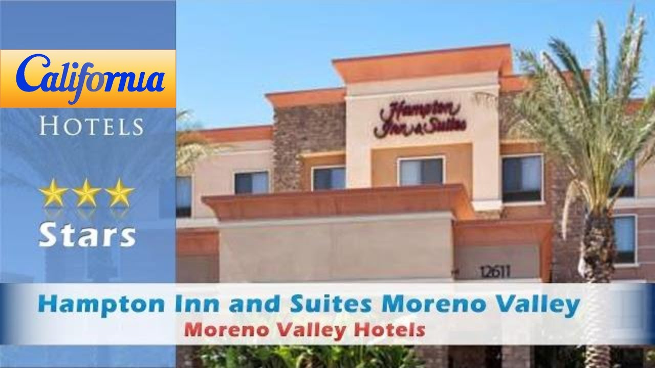 Hampton Inn And Suites Moreno Valley Hotels California