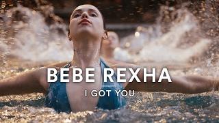 Bebe Rexha I Got You | Dance