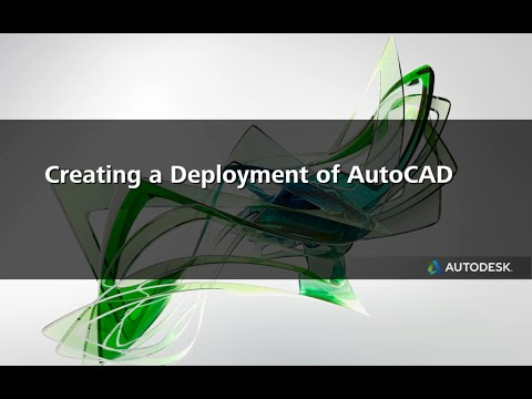 Creating a Deployment of AutoCAD