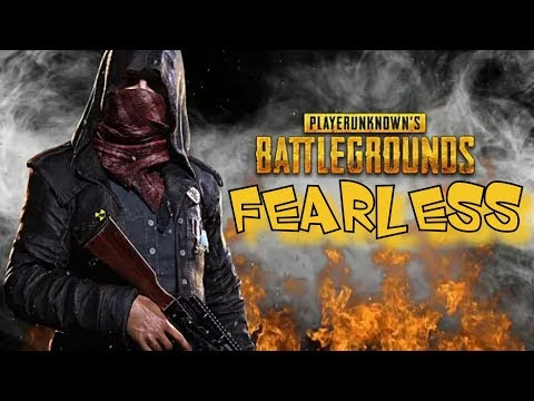 PUBG - Fearless