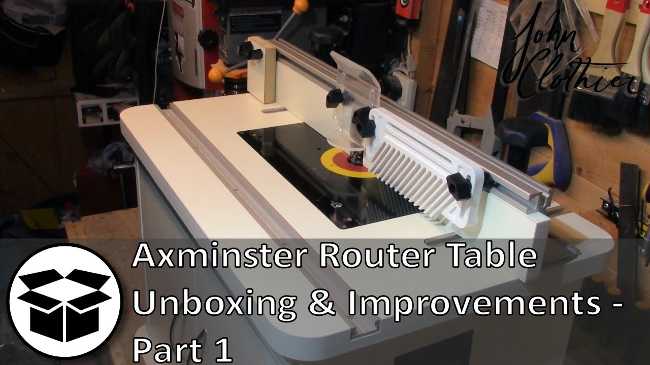 Axminster router table unboxing and improvements part 1 youtube axminster router table unboxing and improvements part 1 keyboard keysfo Choice Image