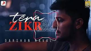 Darshan Raval Tera Zikr Trap Remix Indian Trap Mix