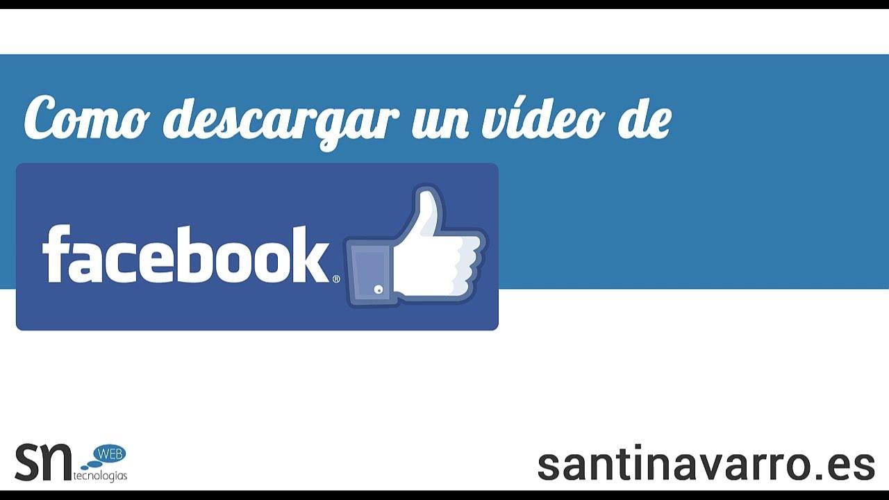 descargar videos de facebook a mi pc online
