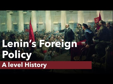 Lenin's Foreign Policy - A level History