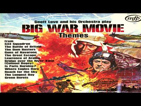 Big War Movies Theme Geoff Love and His Orchestra GMB