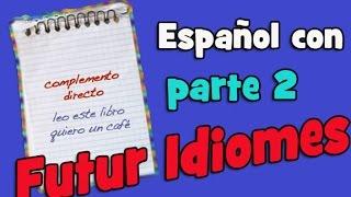 Испанский язык. Урок 48. Прямое дополнение. Complemento directo 2.