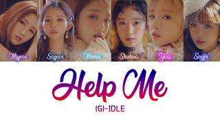 [Her Private Life OST Part.1] (G)I-DLE - Help Me Han|Rom|Eng Color Coded Lyric