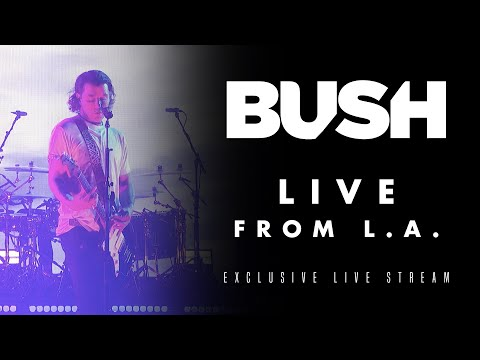 BUSH - Live In L.A.