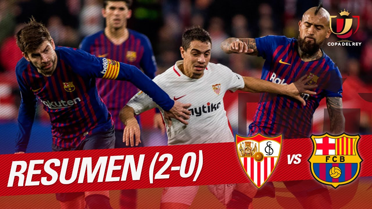 Resumen de Sevilla FC vs FC Barcelona (2-0) - YouTube