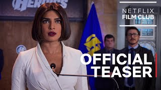 We Can Be Heroes starring Priyanka Chopra Jonas & Pedro Pascal | Official Teaser | Netflix