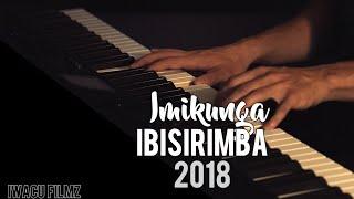 IBISIRIMBA 8 Byakunzwe cyane 2018 #Hadas#Bea#Mbangutse#Nzungu#Merci#Gloire #umukunga #igisirimba