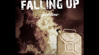 Falling Up - Gasoline (2017) (Original by Brand New) (HD)