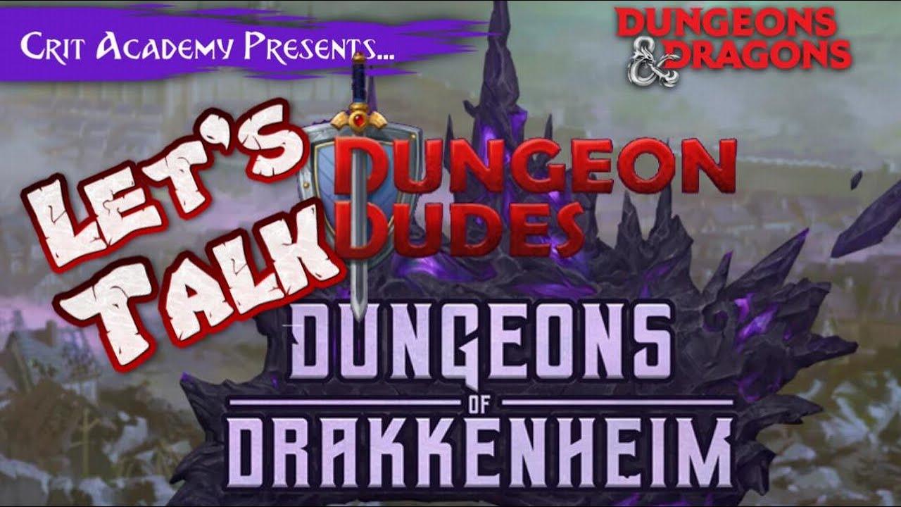 Let's Talk Dungeons of Drakkenheim with Dungeon Dudes