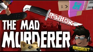 Repeat youtube video Family Game Nights Plays: Roblox - The Mad Murderer