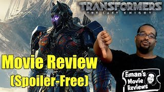 Transformers: The Last Knight Movie Review (SPOILER-FREE)