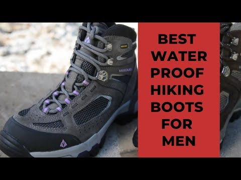 Best Waterproof Hiking Boots For Men 2019