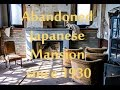 Abandoned Since 1930! Japanese Mansion Everything Left Behind!
