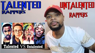 Talented Rappers Vs. Untalented Rappers REACTION