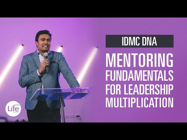 Mentoring Fundamentals for Leadership Multiplication | IDMC DNA | Rev Paul Jeyachandran