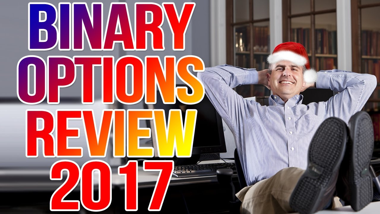 Binary trading reviews 2017
