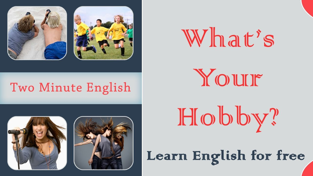 talking about hobbies in english english phrases for hobbies talking about hobbies in english english phrases for hobbies easy way to learn english fast