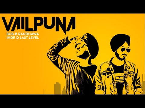 Vailpuna | Bob.B Randhawa | Inder D Last Level| Official Audio | LosPro | 2018