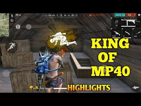 FREE FIRE | KING OF MP40 | GAMEPLAY HIGHLIGHTS !!