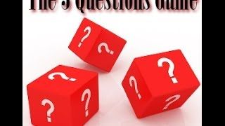 The 3 Questions Game