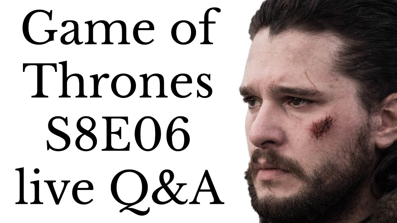 Game of Thrones S8E06 Q&A discussion - We're holding live Q&A discussions right after each episode of GOT S8, at ~10:30pm ET Sunday. Patrons can watch past streams: https://www.patreon.com/AltShiftX/