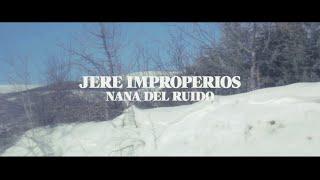 JERE : : Nana Del Ruido