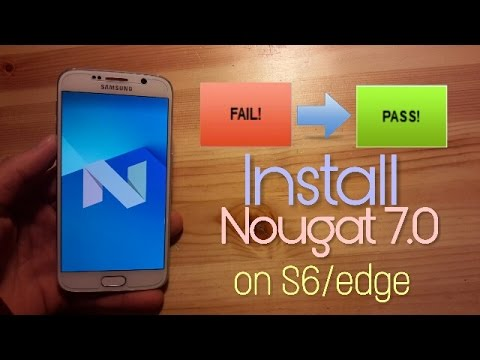 Install Official Android Nougat 7 0 on Galaxy S6 (Odin fail fix)