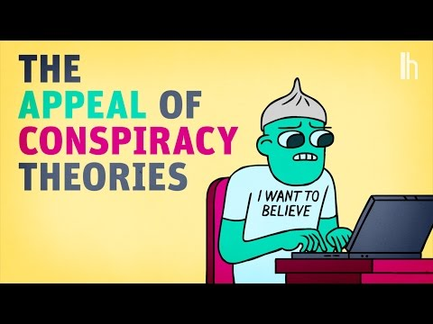 The Appeal of Conspiracy Theories