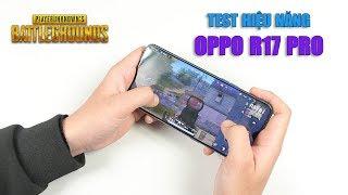 Test hiệu năng OPPO R17 Pro: Snapdragon 710 mang trong mình mức giá 17 triệu