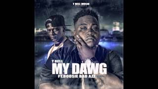 T Rell - MY DAWG ft Lil Boosie (Remix)